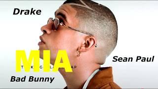 Mia (Remix)   Bad Bunny Ft. Drake & Sean Paul (Official Audio)