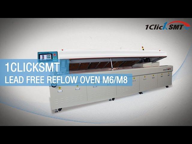 Lead free reflow oven M6 M8