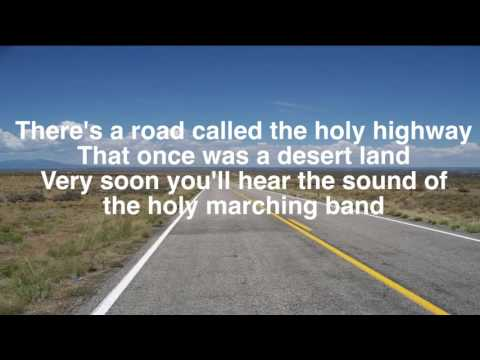 Holy Highway (lyrics)
