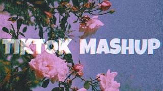 10 Minutes - TikTok Mashup 2020 🌺 (Not Clean)