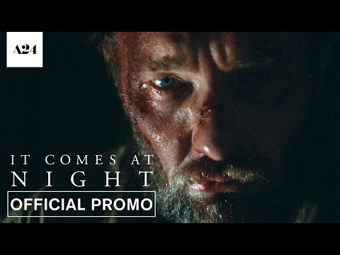 It Comes at Night (TV Spot 'Never')