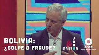 John y Sabina - Bolivia: ¿golpe o fraude? (Álvaro Gacía Linera)