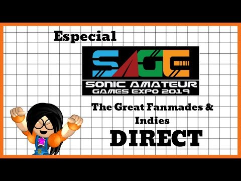 Especial SAGE 2019: The Great Fanmades & Indies - DIRECT