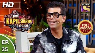 The Kapil Sharma Show Season 2 - Ep 35 - Full Episode - 27th April, 2019