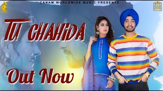 |Tu Chahida (official video ) | karma | n21 | charvi dutta | canam world wide music |