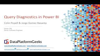 Query Diagnostics in Power BI by Colin Popell & Jorge Gomez Basanta (Recorded Webinar)