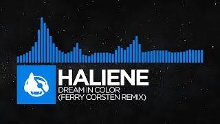 [Trance] - HALIENE - Dream In Color (Ferry Corsten Remix) [Dream In Color (The Remixes)]