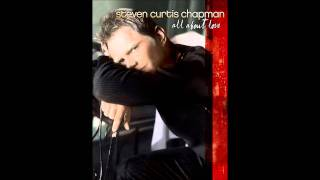 """Miracle of You"" Steven Curtis Chapman (All About Love)"