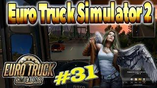 Euro Truck Simulator 2 - #31 - Прицепы? Трейлеры? Вы не шутите? Обновление 1.32! Update 1.32!