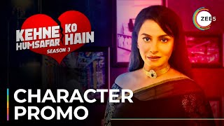 Poonam, a wife whose insecurities never end | Kehne Ko Humsafar Hain 3 | Premieres June 6 On ZEE5