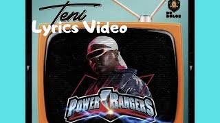 Teni   Power Rangers || Lyrics Video