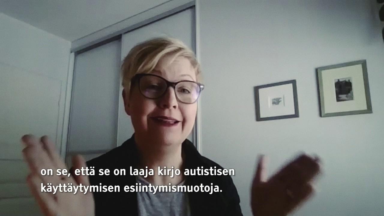 Anneli Kylliäinen: Mistä autismikirjon häiriössä on kysymys?