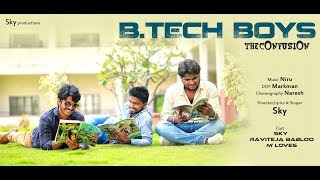 B.Tech Boys Full Song    Short Film Talkies    Sky Productions