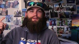 Big Bass Challenge Ft.  Noah Jenkins