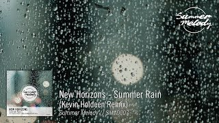 New Horizons - Summer Rain (Kevin Holdeen Remix) [SMLD007 Preview]