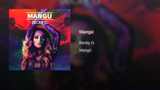 BeckyG - Mangú (AUDIO)