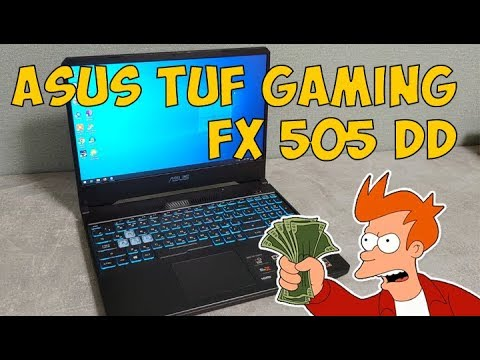 ASUS FX505DD (TUF GAMING) - бюджетный игровой ноутбук (Ryzen 7 3750H, 16ГБ RAM, 512ГБ SSD)
