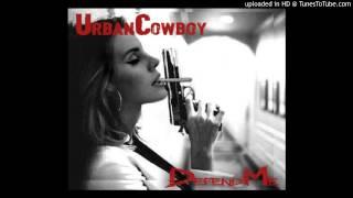 Urban Cowboy - Defend Me