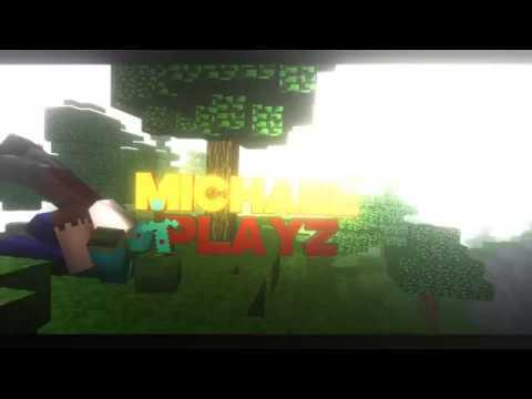 Michael Playz Intro Video