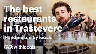 Best restaurants in Trastevere 🍝 where to eat in Trastevere   by Rome locals