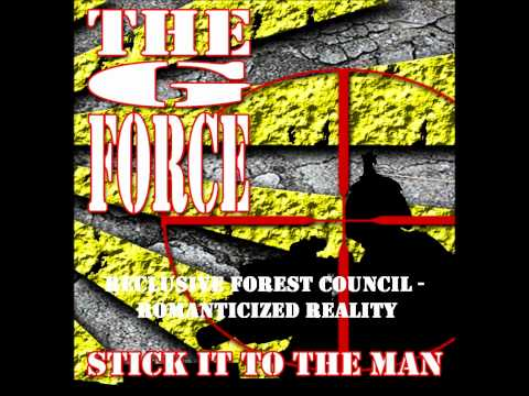 THE G FORCE - Stick It To The Man