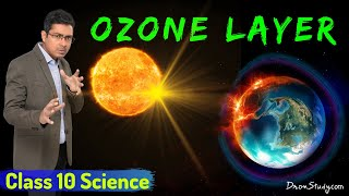 Ozone Layer Depletion | Advantages, Depletion and Preventive Measures | Class 10 Science