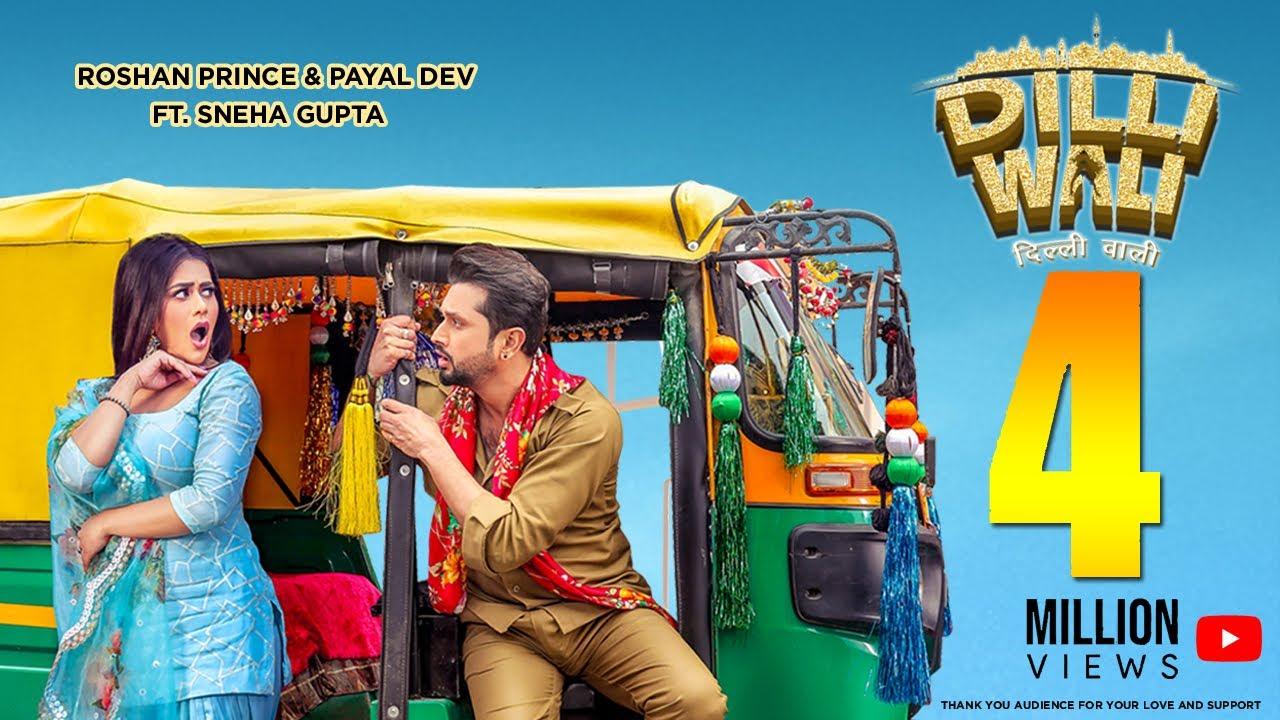 DILLI WALI Full Song Roshan Prince, Payal Dev Ft. Sneha Gupta Aditya Dev - Roshan Prince & Payal Dev Lyrics