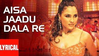 Aisa Jaadu Dala Re Lyrical Video Song   Khakee   Sunidhi