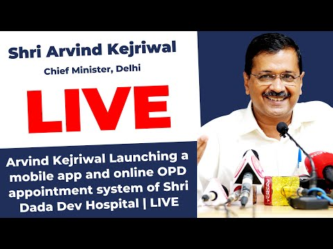 Arvind Kejriwal Launching a mobile app and online OPD appointment system of Shri Dada Dev Hospital
