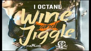 Gambar cover I-Octane - Wine And Jiggle - Seanizzle Records - Sept 2013
