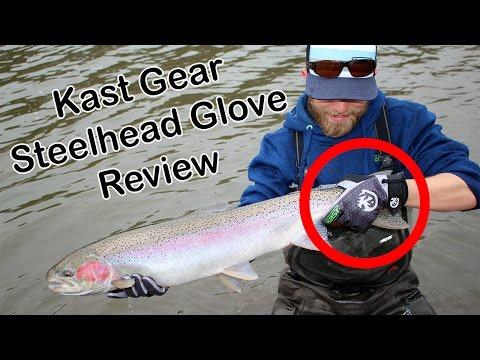 GEAR REVIEW: Kast Gear Steelhead Glove