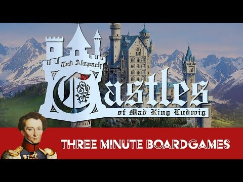 Castles of Mad King Ludwig in about 3 Minutes