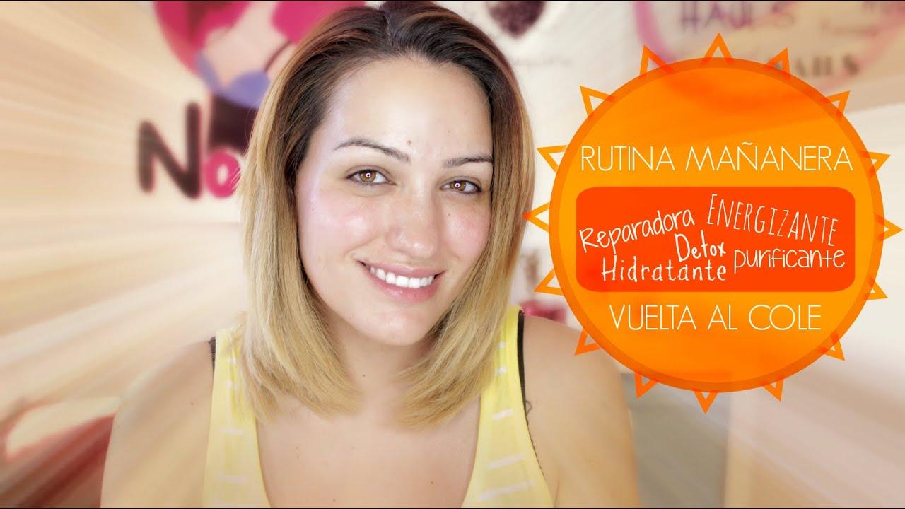 Rutina Mañanera para la vuelta al cole/trabajo (Reparadora, Detox, Hidratante y Purificante)