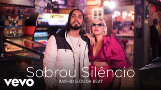 Rashid, Duda Beat - Sobrou Silêncio