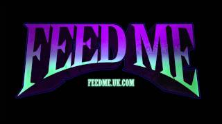 Feed Me - Silicone Lube (Official Audio)