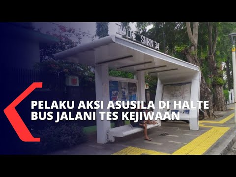 Usai Pemeriksaan, Pelaku Aksi Asusila di Halte Bus Senen Kini Jalani Tes Kejiwaan