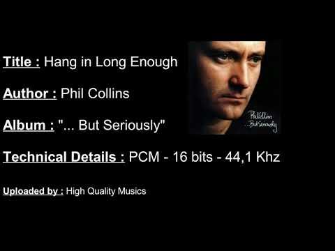 Phil Collins - Hang in Long Enough