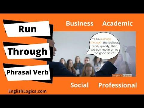 Run Through - Phrasal Verb