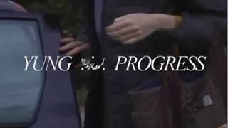 "Yung – ""Progress"""