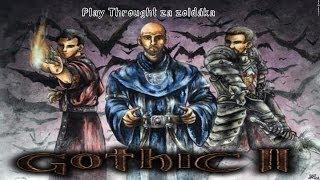 || GR || Gothic II || S01E01 || Playthrought za žoldáka || REUPLOAD || CZ/HD