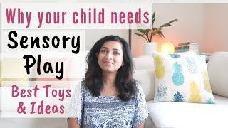 Sensory Play - Why Your Child Needs It, Best Toys And Activities For Encouraging Sensory Play.