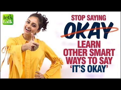 Stop✋Saying - 'It's OKAY'