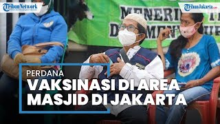 Perdana, Kegiatan Vaksinasi Covid-19 Digelar di Area Masjid di Koja, Jakarta Utara