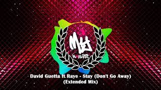 David Guetta Ft Raye   Stay (Don't Go Away) (Extended Mix)