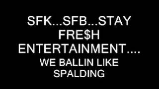 SFK-STAY BALLIN