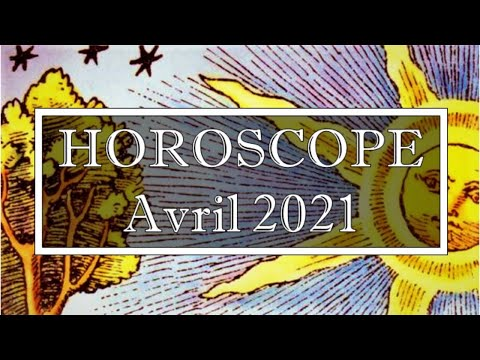 Horoscope Avril 2021(Cliquez sur votre Signe et votre Ascendant en Description) Horoscope Avril 2021(Cliquez sur votre Signe et votre Ascendant en Description)
