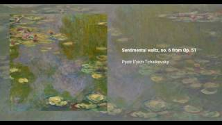 Sentimental waltz, no. 6 from Op. 51 (piano and cello arr.)