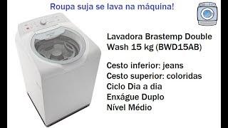 Lavadora Brastemp Double Wash 15kg (BWD15AB) - Jeans e roupas coloridas
