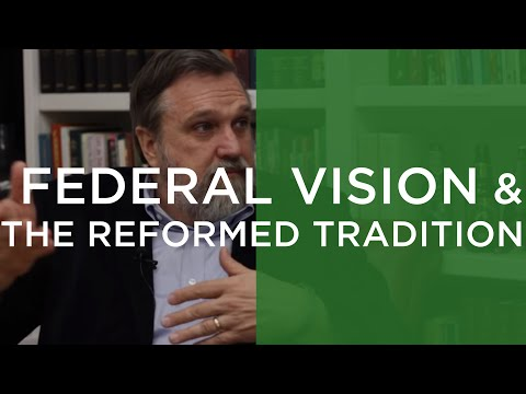 Federal Vision vs. Covenant Theology?