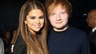 Ed Sheeran, Selena Gomez Dating Ed Sheeran!?